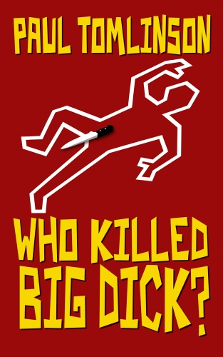 Who Killed Big Dick book cover image